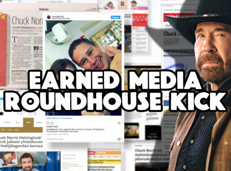 Earned Media Roundhouse Kick